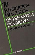 024 - 70 EJERCICIOS PRÁCTICOS DE DINÁMICA DE GRUPO