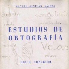 ESTUDIOS DE ORTOGRAFÍA. CICLO SUPERIOR