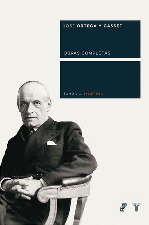 OBRAS COMPLETAS. TOMO V (1932/1940)