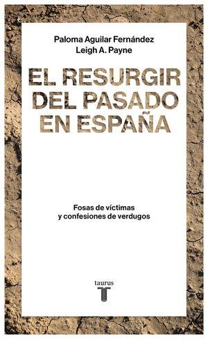 EL RESURGIR DEL PASADO EN ESPAÑA