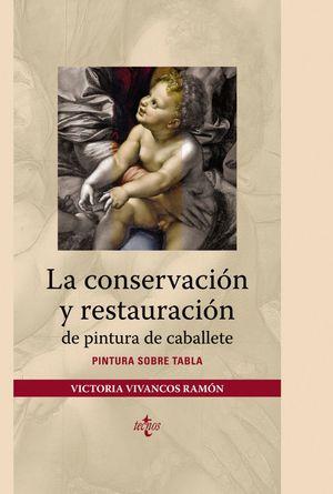 LA CONSERVACIÓN Y RESTAURACIÓN DE PINTURA DE CABALLETE