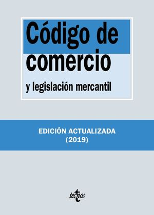 2019 CÓDIGO DE COMERCIO Y LEGISLACIÓN MERCANTIL
