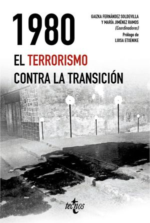 1980. EL TERRORISMO CONTRA LA TRANSICION