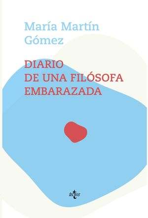 DIARIO DE UNA FILOSOFA EMBARAZADA