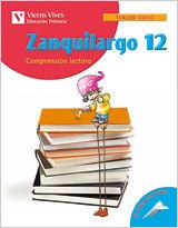 ZANQUILARGO 12. CUADERNO. LENGUA Y LITERATURA. SEXTO CURSO