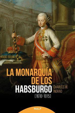 MONARQUIA DE LOS HABSBURGO, LA (1618-1815)