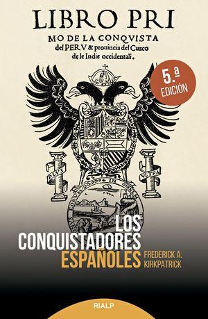 CONQUISTADORES ESPAÑOLES, LOS