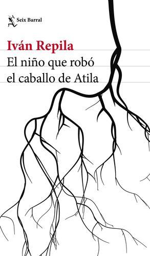 EL NIÑO QUE ROBÓ EL CABALLO DE ATILA