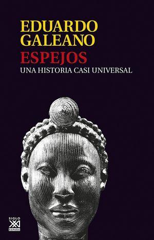 ESPEJOS: UNA HISTORIA CASI UNIVERSAL