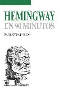 HEMINGWAY EN 90 MINUTOS