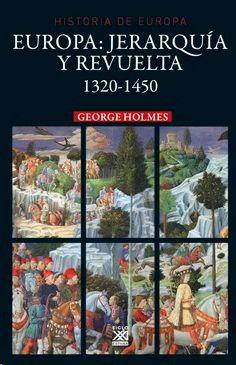 EUROPA: JERARQUÍA Y REVUELTA 1320-1450