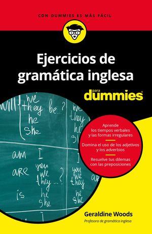 EJERCICIOS DE GRAMÁTICA INGLESA PARA DUMMIES