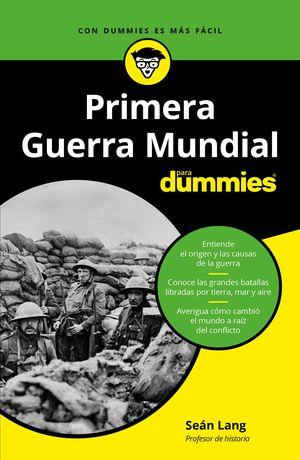 PRIMERA GUERRA MUNDIAL PARA DUMMIES
