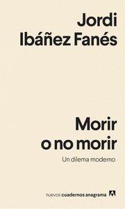 MORIR O NO MORIR