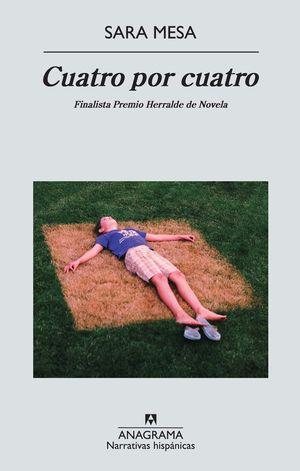 CUATRO POR CUATRO. FINALISTA PREMIO HERRALDE 2012