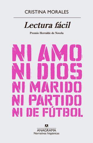 LECTURA FÁCIL. NI AMO NI DIOS NI MARIDO NI PARTIDO NI DE FUTBOL
