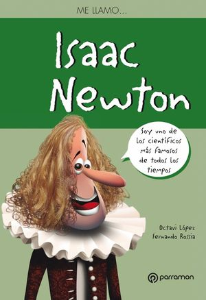 ME LLAMO ISAAC NEWTON