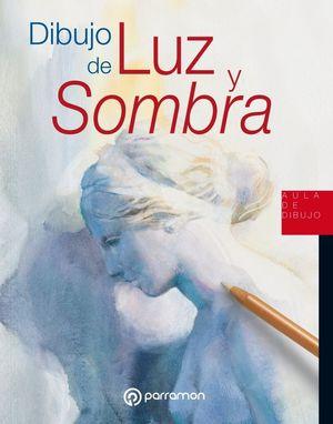 DIBUJO DE LUZ Y SOMBRA
