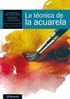 CUADERNO DEL ARTISTA, LA TECNICA DE LA ACUARELA