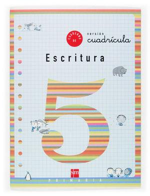 2EP CUADERNO ESCRITURA 5 CUADRICULA