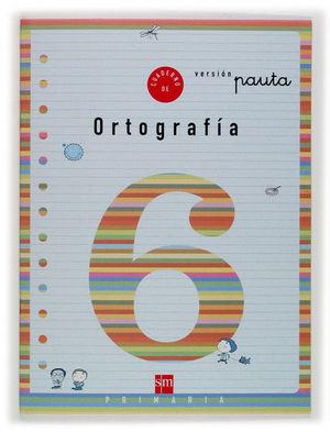 2EP.CUADERNO ORTOGRAFIA 6 V.PAUTA 04