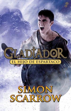 EL HIJO DE ESPARTACO. GLADIATOR III