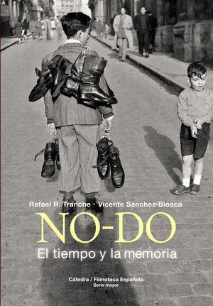 NO-DO. EL TIEMPO Y LA MEMORIA