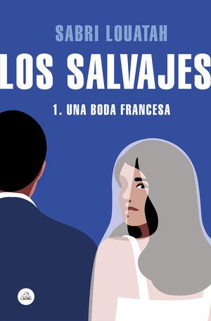 LOS SALVAJES 1