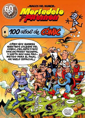 MORTADELO Y FILEMÓN. 100 AÑOS DE CÓMIC (MAGOS DEL HUMOR 67)