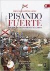 PISANDO FUERTE