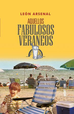 AQUELLOS FABULOSOS VERANEOS