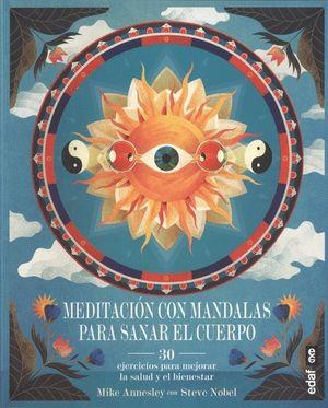 MEDITACIÓN CON MANDALAS PARA SANAR TU CUERPO