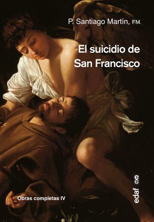 EL SUICIDIO DE SAN FRANCISCO