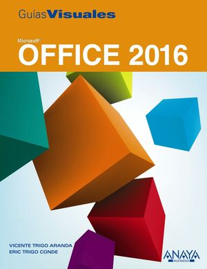 OFFICE 2016. GUIA VISUAL