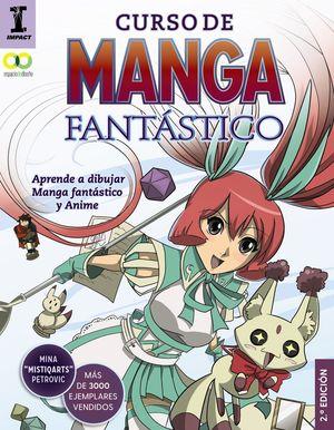 CURSO DE MANGA FANTÁSTICO. APRENDE A DIBUJAR ANIME Y MANGA