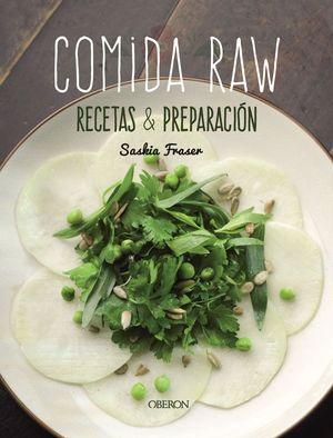 COMIDA RAW. RECETAS Y PREPARACION