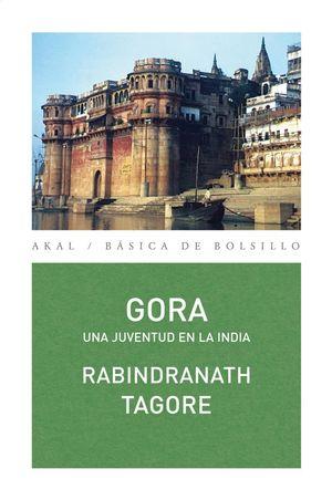 GORA. UNA JUVENTUD EN LA INDIA