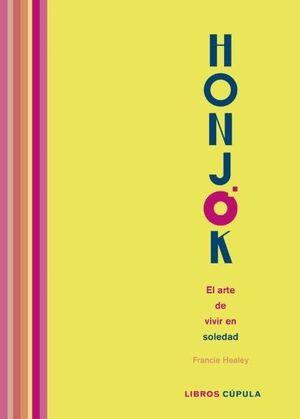 HONJOK EL ARTE DE VIVIR EN SOLEDAD