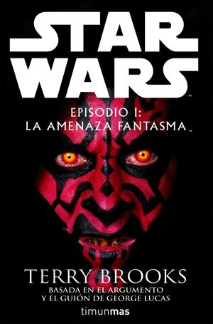 STAR WARS I LA AMENAZA FANTASMA