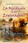 MALDICIÓN DE LOS EXPLORADORES, LA