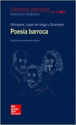CLASICOS LITERARIOS. POESIA BARROCA. GONGORA. LOPE Y QUEVEDO