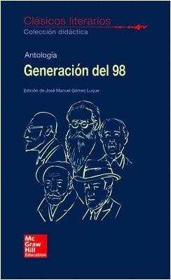 CLASICOS LITERARIOS. GENERACION DEL 98.