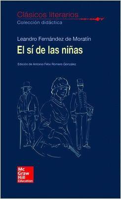 CLASICOS LITERARIOS. EL SI DE LAS NIÑAS