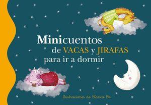 MINICUENTOS DE VACAS Y JIRAFAS PARA IR A DORMIR