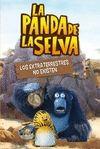 LOS EXTRATERRESTRES NO EXISTEN (LA PANDA DE LA SELVA. PRIMERAS LECTURAS 3)