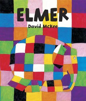 ELMER (EDICIÓN ESPECIAL) (ELMER. ÁLBUM ILUSTRADO)
