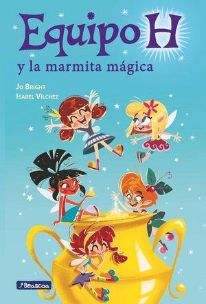 LA MARMITA MÁGICA (EQUIPO H. PRIMERAS LECTURAS)