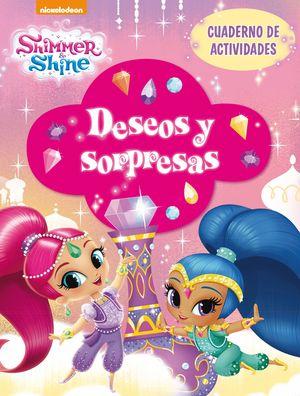 DESEOS Y SORPRESAS (SHIMMER & SHINE. ACTIVIDADES)