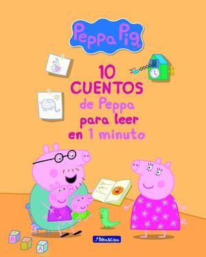 10 CUENTOS DE PEPPA PARA LEER EN 1 MINUTO (PEPPA PIG. PRIMERAS LECTURAS)