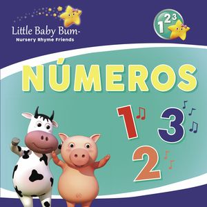 NÚMEROS (LITTLE BABY BUM. PRIMERAS LECTURAS)